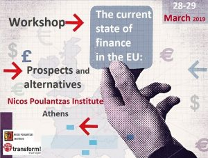 """Workshop """"The current state of finance in the EU: Prospects and alternatives"""""""